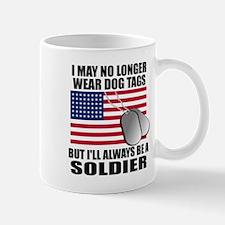 I may no longer wear dog tags... Small Mugs