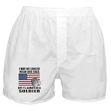 I may no longer wear dog tags... Boxer Shorts