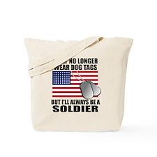 I may no longer wear dog tags... Tote Bag
