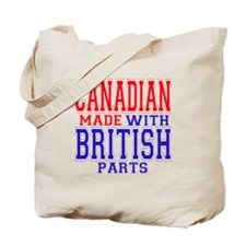 Canadian Made With British Parts Tote Bag