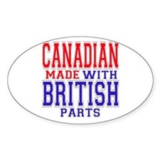 Canadian Made With British Parts Oval Bumper Stickers