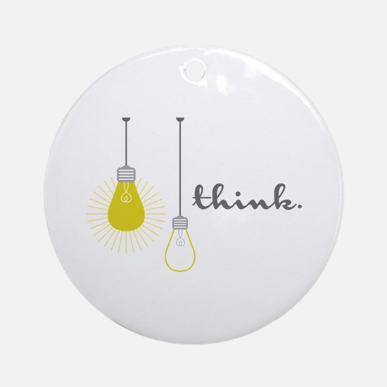 Think Round Ornament