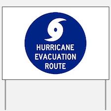 Hurricane Evac Route Yard Sign