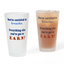 ENTITLED TO BREATHE Drinking Glass