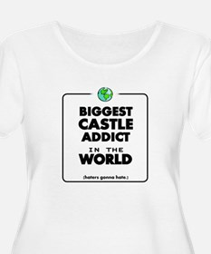 Biggest Castle Addict Plus Size T-Shirt
