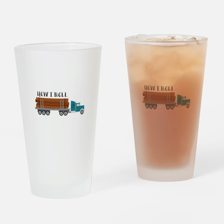 How I Roll Drinking Glass