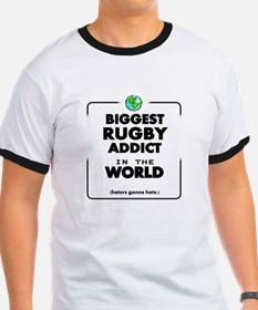 Biggest Rugby Addict in the World T-Shirt