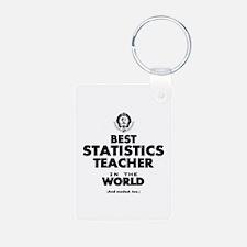 Best Statistics Teacher in the World Keychains