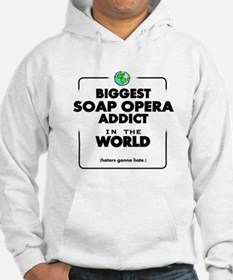 Biggest Soap Opera Addict Hoodie