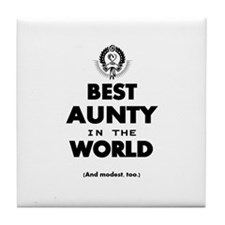 The Best in the World – Aunty Tile Coaster