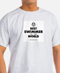 The Best in the World – Swimmer T-Shirt