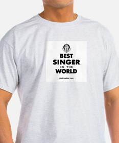 The Best in the World – Singer T-Shirt