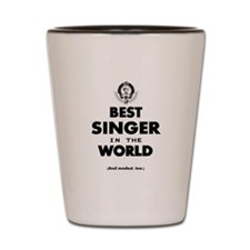 The Best in the World – Singer Shot Glass