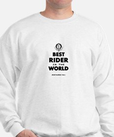 The Best in the World – Rider Sweatshirt
