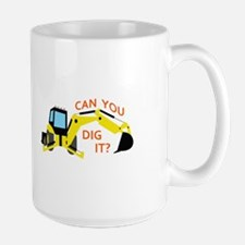 Can You Dig It? Mugs