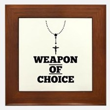 Weapon of Choice Framed Tile