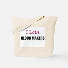I Love CLOCK MAKERS Tote Bag