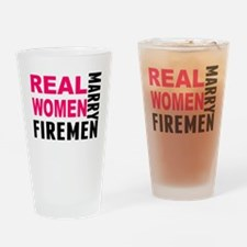 Real Women Marry Firemen Drinking Glass
