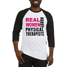 Real Women Marry Physical Therapists Baseball Jers