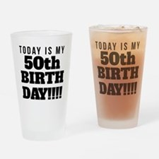 Today Is My 50th Birthday Drinking Glass