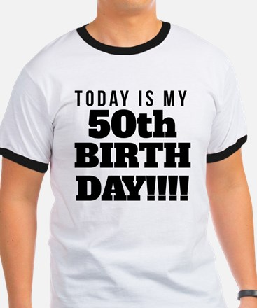 Today Is My 50th Birthday T-Shirt