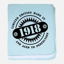 LIMITED EDITION MADE IN 1918 baby blanket