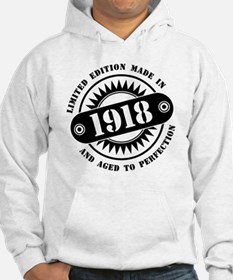 LIMITED EDITION MADE IN 1918 Hoodie