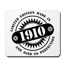 LIMITED EDITION MADE IN 1910 Mousepad