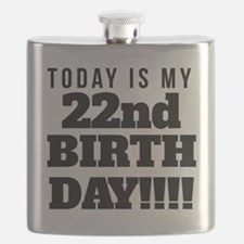 Today Is My 22nd Birthday Flask
