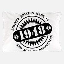 LIMITED EDITION MADE IN 1948 Pillow Case