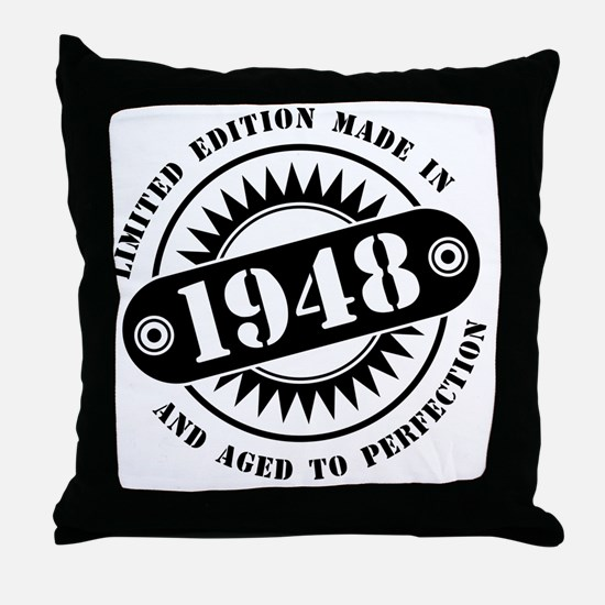 LIMITED EDITION MADE IN 1948 Throw Pillow