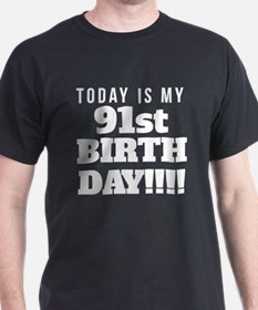 Today Is My 91st Birthday T-Shirt