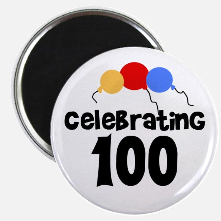 Celebrating 100 Magnet