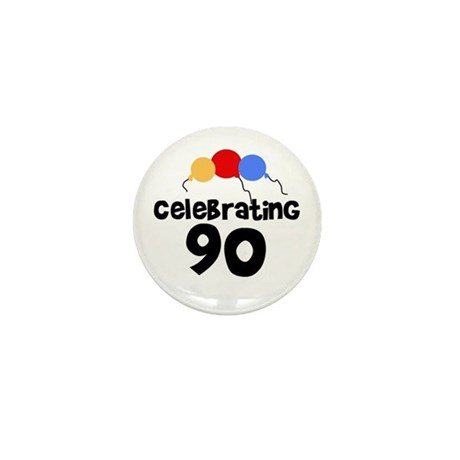 Celebrating 90 Mini Button