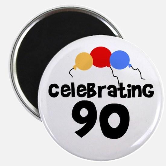 Celebrating 90 Magnet