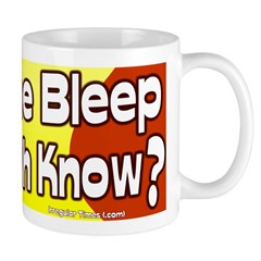 What the Bleep Does Bush Know Mug