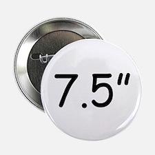 """7.5"""" Button"""