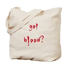 got blood? Tote Bag