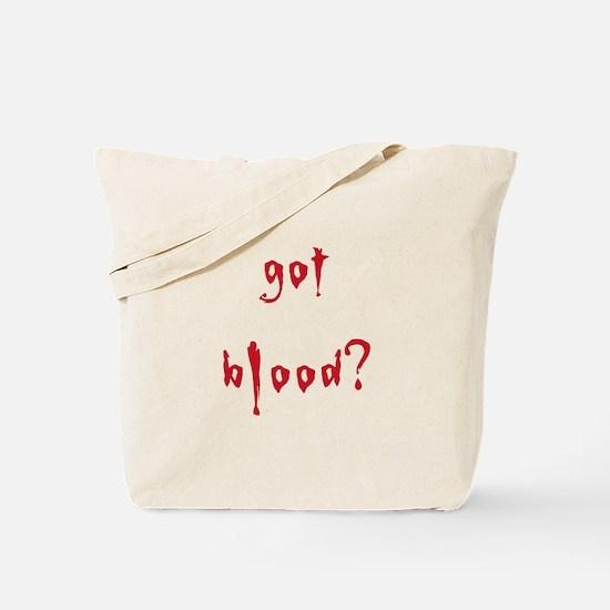 got blood? Tote Bag