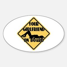 Your Girlfriend on Board Oval Decal