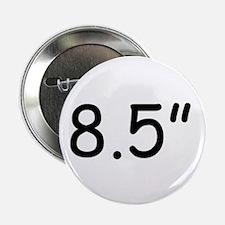 """8.5"""" Button"""
