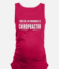My Husband Is A Chiropractor Maternity Tank Top