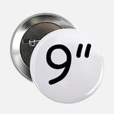 """9"""" Button"""
