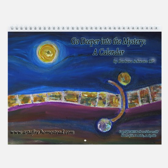 Go Deeper Into The Mystery: A Wall Calendar