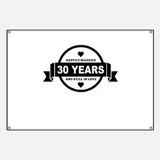 Happily Married 30 Years Banner