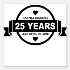 "Happily Married 25 Years Square Car Magnet 3"" x 3"""