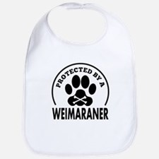 Protected By A Weimaraner Bib