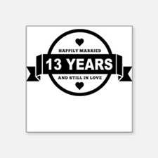 Happily Married 13 Years Sticker