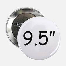 """9.5"""" Button"""