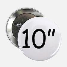 """10"""" Button"""